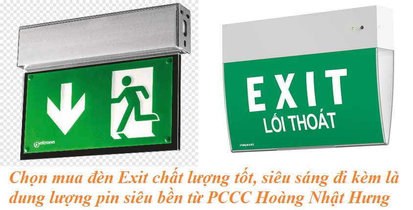 Đèn Exit là thiết bị chỉ hướng dẫn cho con người thoát nạn đúng hướng gần nhất